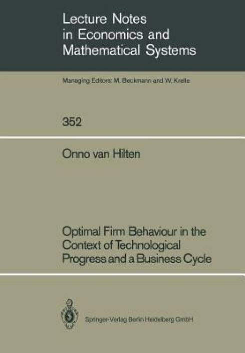 Optimal Firm Behaviour In The Context Of Technological Progress And