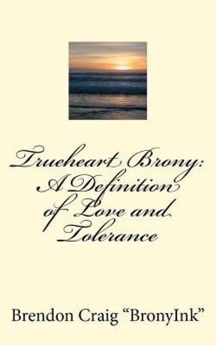 Trueheart Brony: Buy Trueheart Brony by Craig Brendon D at Low Price