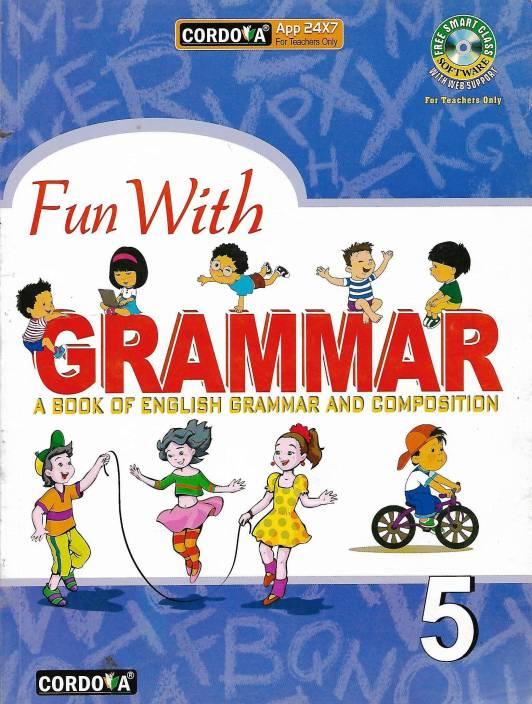 CORDOVA , FUN WITH GRAMMAR A BOOK OF ENGLISH GRAMMAR AND