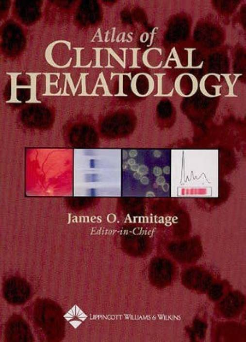 Atlas of Clinical Hematology: Buy Atlas of Clinical
