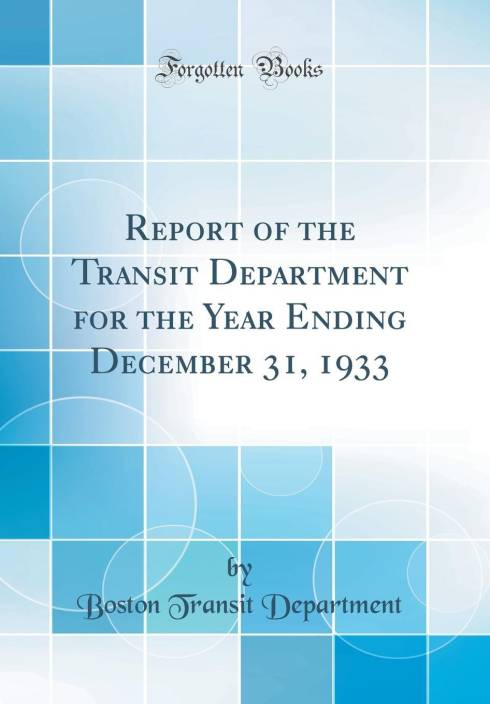 Report of the Transit Department for the Year Ending