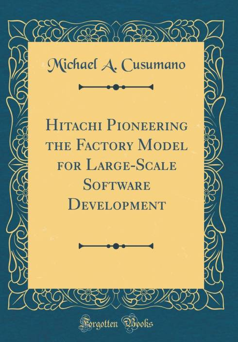 Hitachi Pioneering the Factory Model for Large-Scale