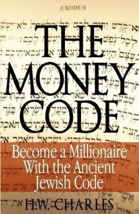 The Money Code - Become a Millionaire with the Ancient Jewish Code