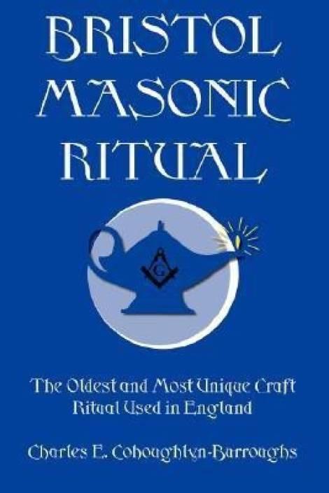 Bristol Masonic Ritual: Buy Bristol Masonic Ritual by