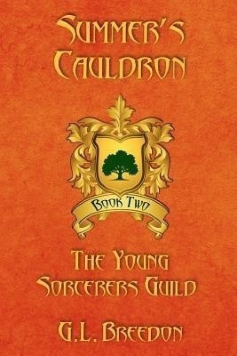 Summers Cauldron (The Young Sorcerers Guild - Book 2)