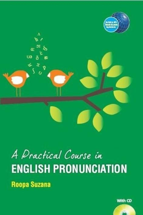 A Practical Course in English Pronunciation: Buy A Practical Course in  English Pronunciation by Suzana Roopa at Low Price in India | Flipkart com