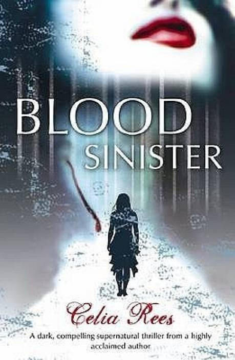 Blood Sinister Buy Blood Sinister By Rees Celia At Low Price In