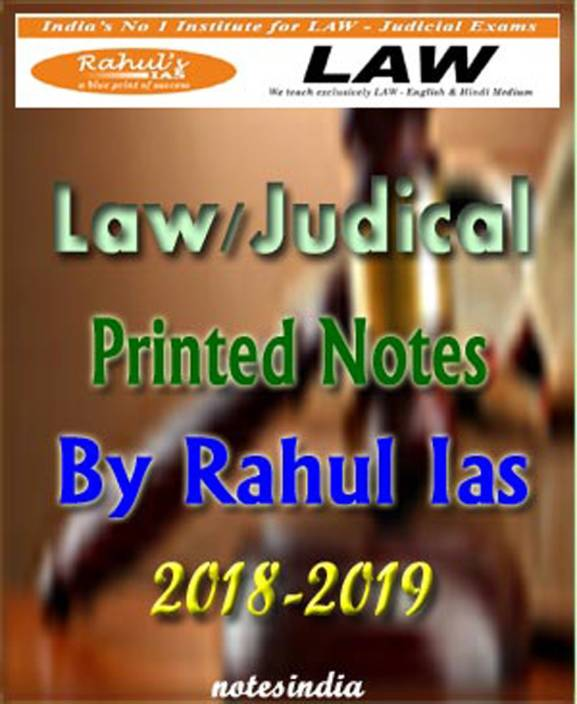 LAW Printed Notes By Rahul IAS For IAS, PCS & JUDICIAL