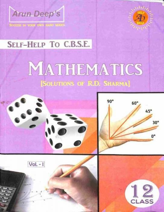 Arun Deep's Selp-Help To CBSE Mathematics [Solution of RD