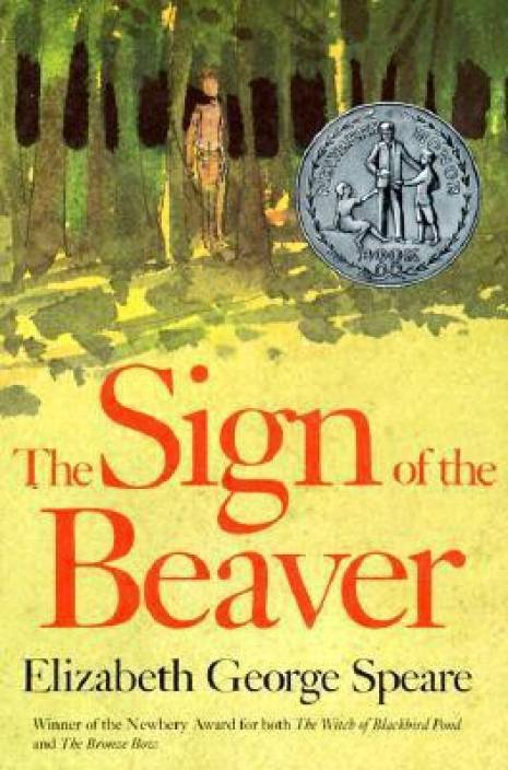 The Sign of the Beaver: Buy The Sign of the Beaver by Speare