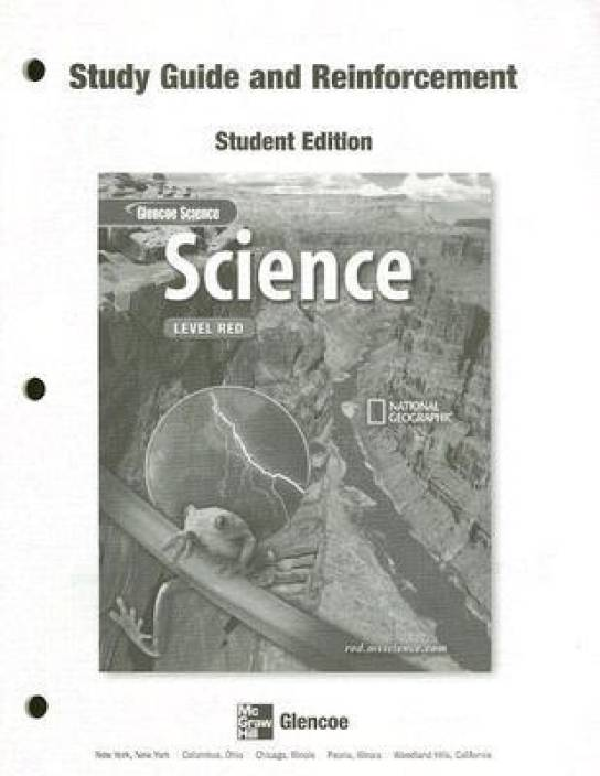Glencoe Iscience, Level Red, Grade 6, Reinforcement and Study Guide
