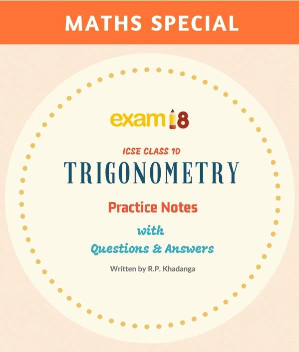ICSE Maths Trigonometry Practice Notes for Class 10: Buy