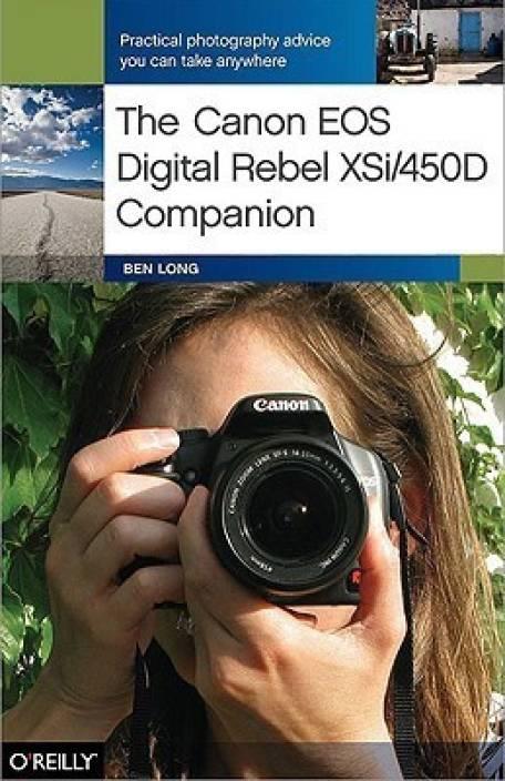 The Canon EOS Digital Rebel XSi/450D Companion: Buy The