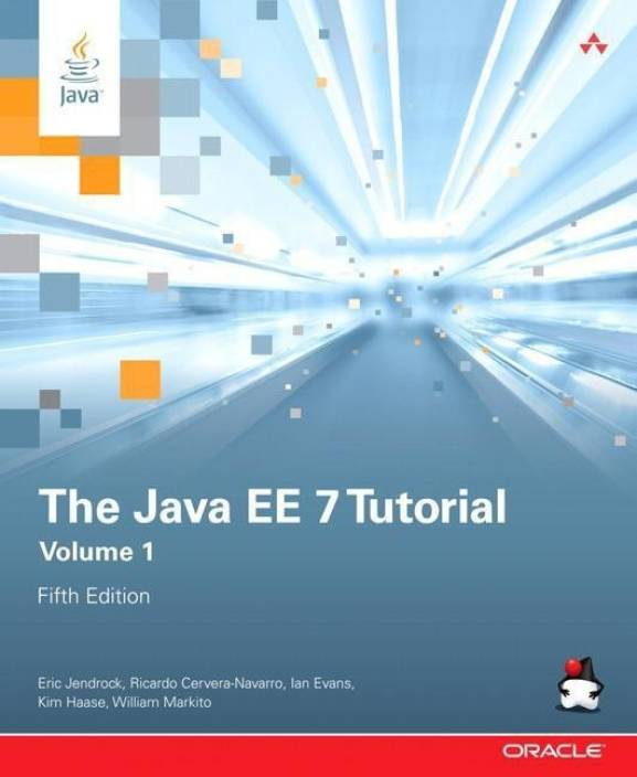 The Java EE 7 Tutorial: Buy The Java EE 7 Tutorial by