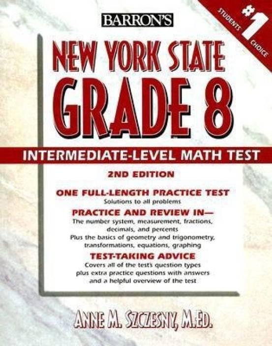 Barron's New York State Grade 8 Intermediate-Level Math Test