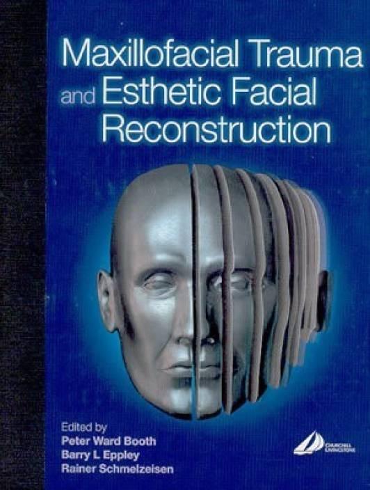Maxillofacial Trauma and Esthetic Reconstruction (English, Hardcover,  Ward-Booth Peter)
