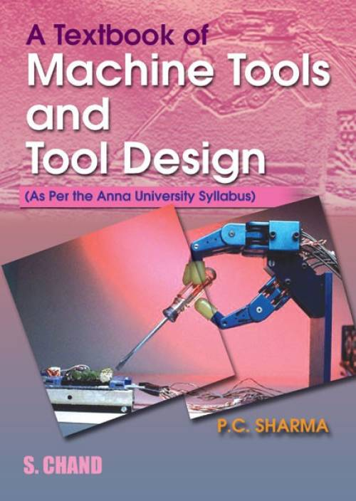 Textbook Of Machine Tools And Tool Design Buy Textbook Of Machine
