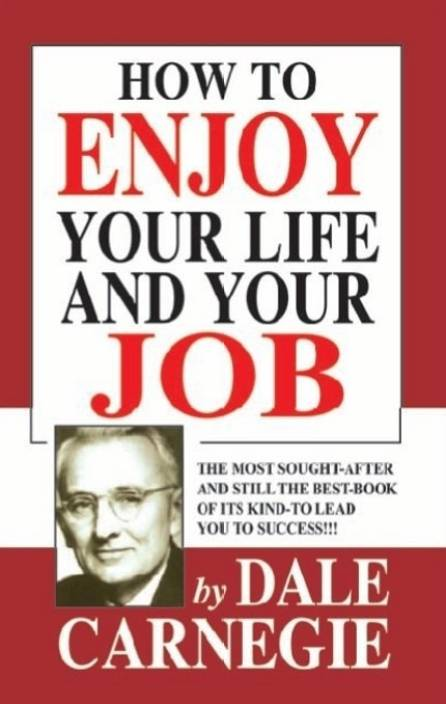How to Enjoy Your Life & Your Job
