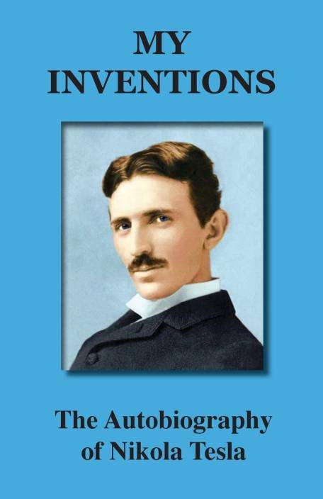 My Inventions Buy My Inventions By Nikola Tesla At Low Price In
