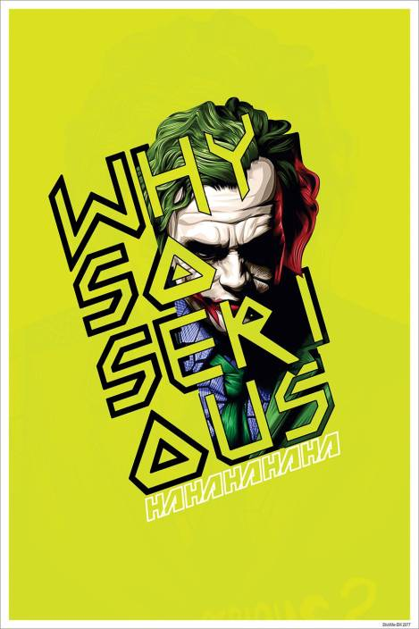 b02db438 Joker Heath Ledger Batman Dark Knight Joker Quote - Inspirational  Non-Tearable Adhesive Eco Freindly Poster - SM2077 Fine Art Print (18 inch  X 12 inch, ...
