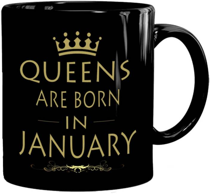 Mugkin Queens Are Born In January Best Birthday Gift For Sister
