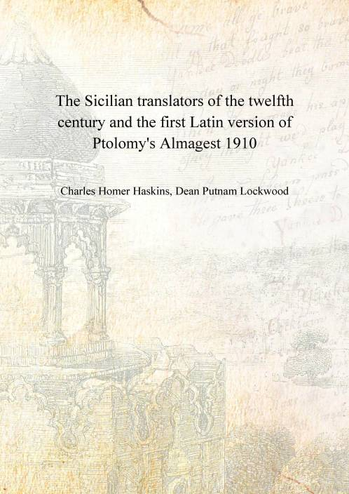 The Sicilian translators of the twelfth century and the first Latin