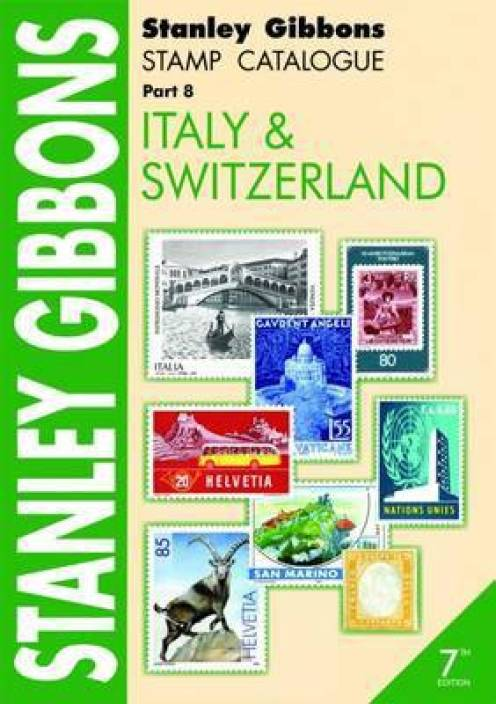 Stanley Gibbons Stamp Catalogue: Italy and Switzerland Pt  8: Buy
