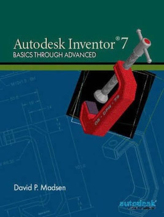 Autodesk Inventor 7: Buy Autodesk Inventor 7 by Madsen David