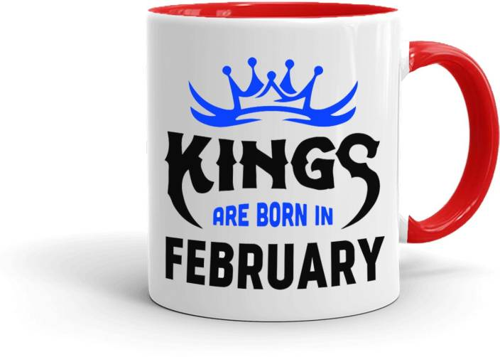 MUGKIN Kings Are Born In February Best Birthday Gift For Brother Friend InnRed 21 Ceramic Mug 350 Ml