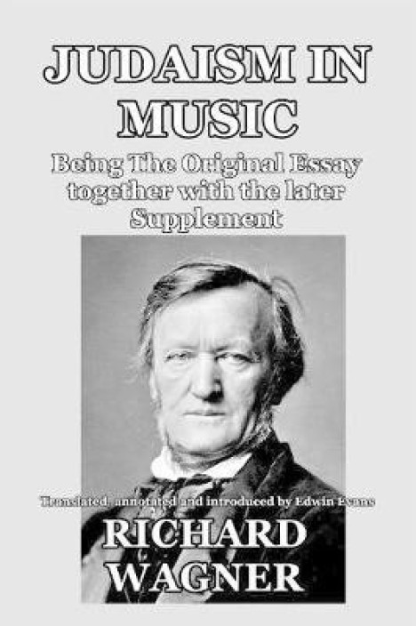 richard wagner judaism in music and other essays