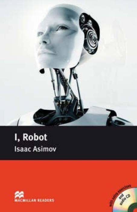 Macmillan Reader Level 4 I, Robot Pre-Intermediate Reader (B1): Buy  Macmillan Reader Level 4 I, Robot Pre-Intermediate Reader (B1) by Asimov  Isaac at