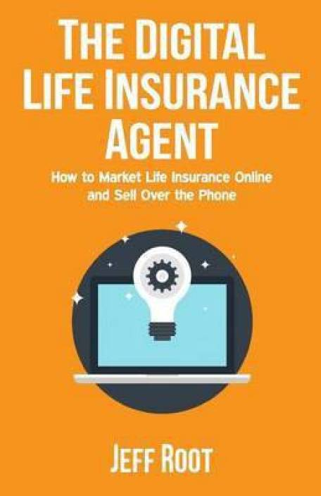 The Digital Life Insurance Agent: Buy The Digital Life