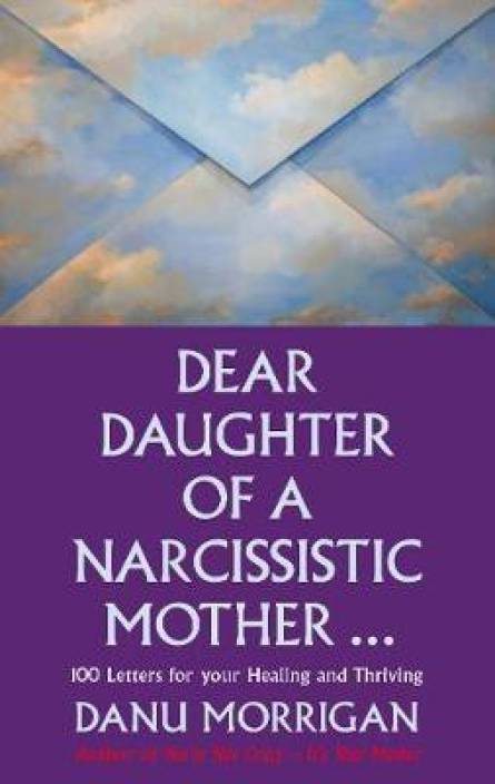 Dear Daughter of a Narcissistic Mother: Buy Dear Daughter of