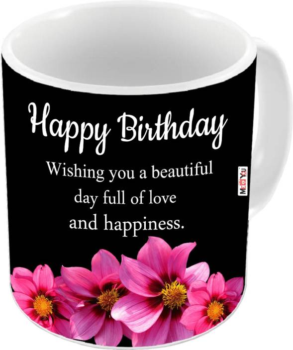 MEYOU Gift For Brother Sister Father Mother Friends On Birthday Gifts IZ19DTBirthdayMU 04 Ceramic Mug 325 Ml