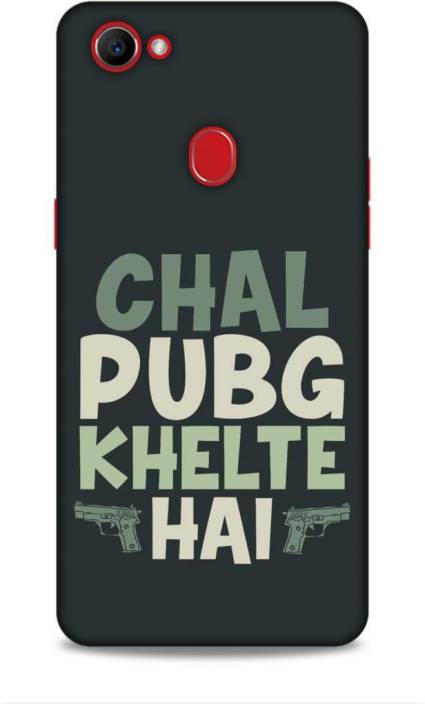 sale retailer 2c64d f3fa3 Hemking Back Cover for Oppo F7 (CPH1819) Printed Chal Pubg Khelte ...