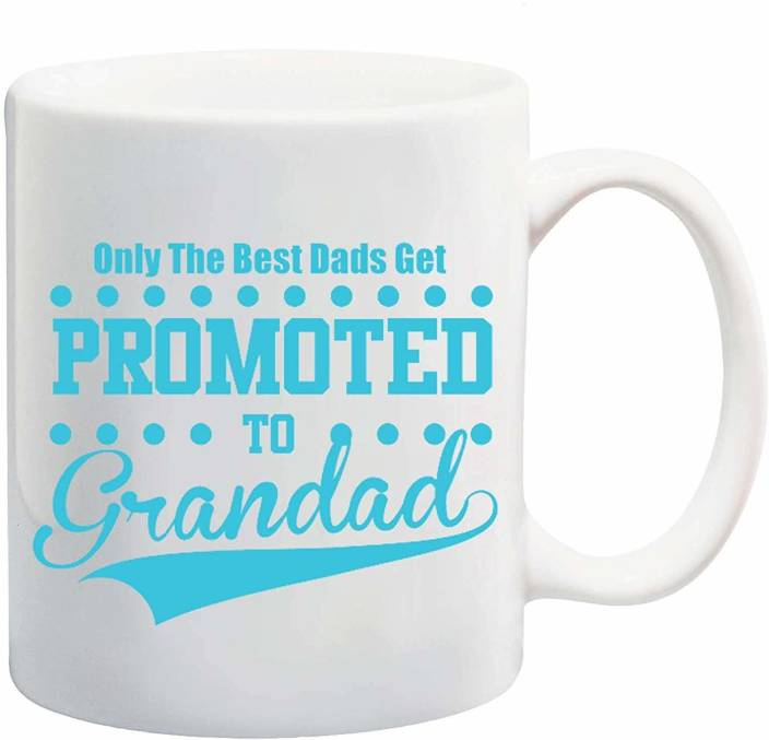 7f81951fbbc RADANYA Only The Best Dad Get Promoted Ceramic Mug Price in India ...