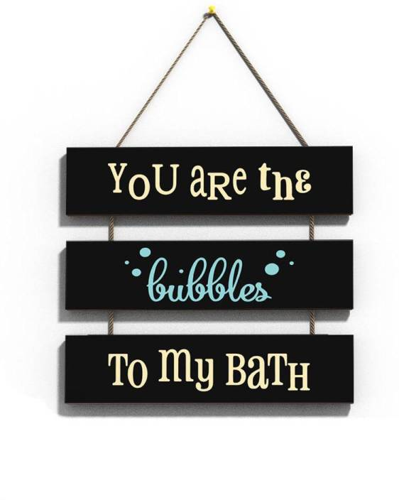 100yellow Wooden You Are The Bubbles To My Bath Plaque Name Plate