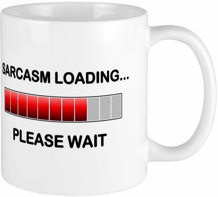aa9671f33 RADANYA Sarcasm Loading Funny Coffee MUG2193 Ceramic Mug Price in ...