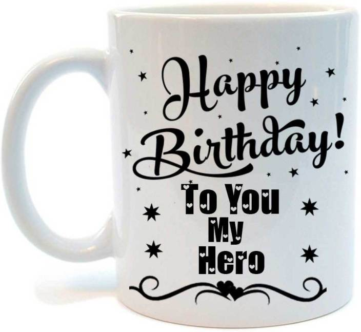 Juvixbuy Printed Happy Birthday To You My Hero Ceramic Coffee
