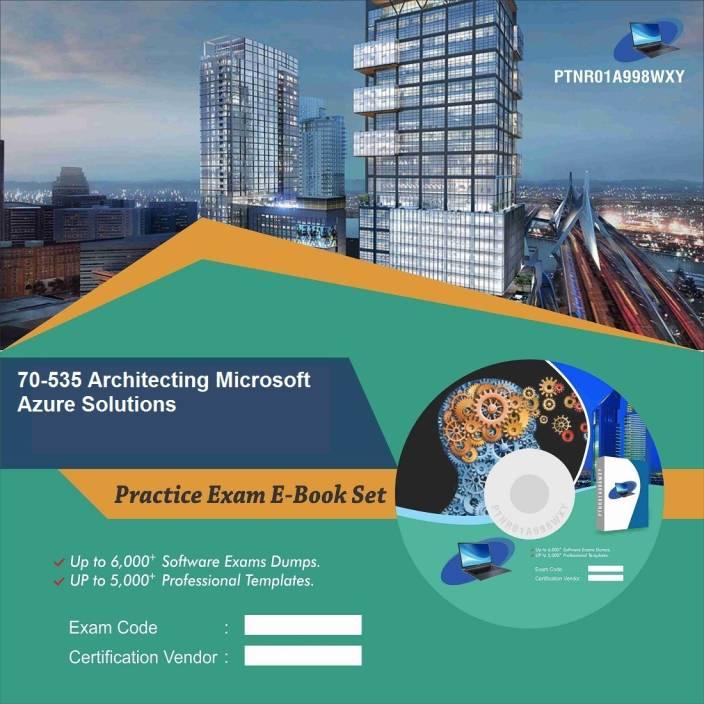 PTNR01A998WXY 70-535 Architecting Microsoft Azure