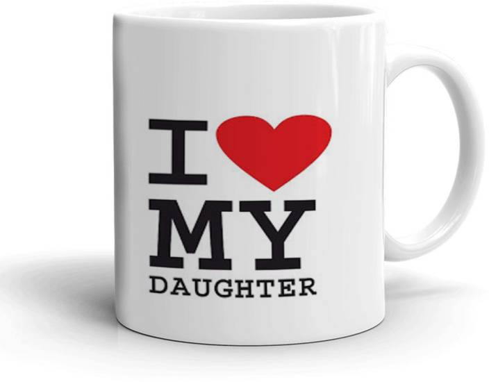 Khakee I Love My Daughter Theme Jan 4295p Ceramic Mug Price In