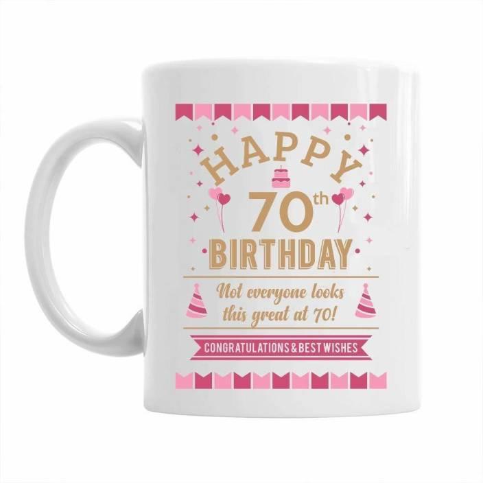 Pepronica Happy 70th Birthday Gift Idea For Women Still Looking Good At 70 Ceramic Mug