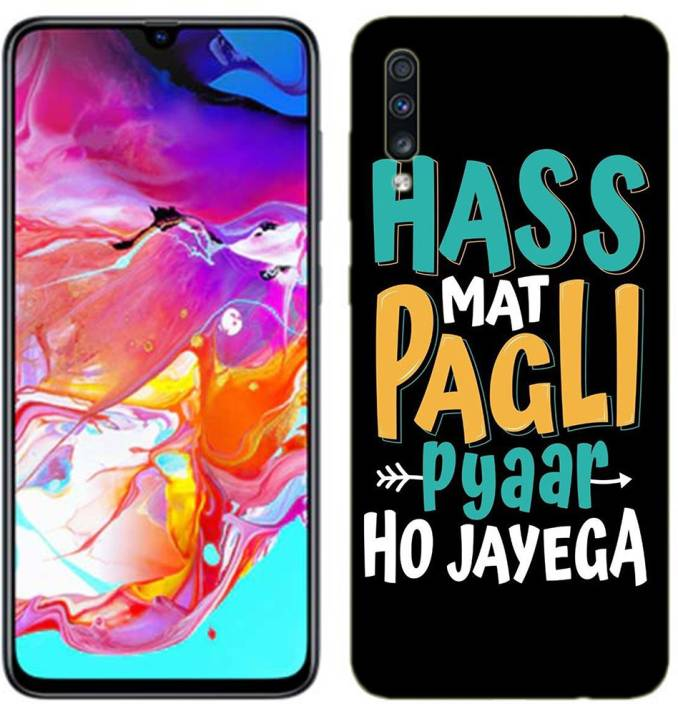 promo code 67f30 f718f METOO Back Cover for Samsung Galaxy A70, Text,Shayari, Funny Quote ...