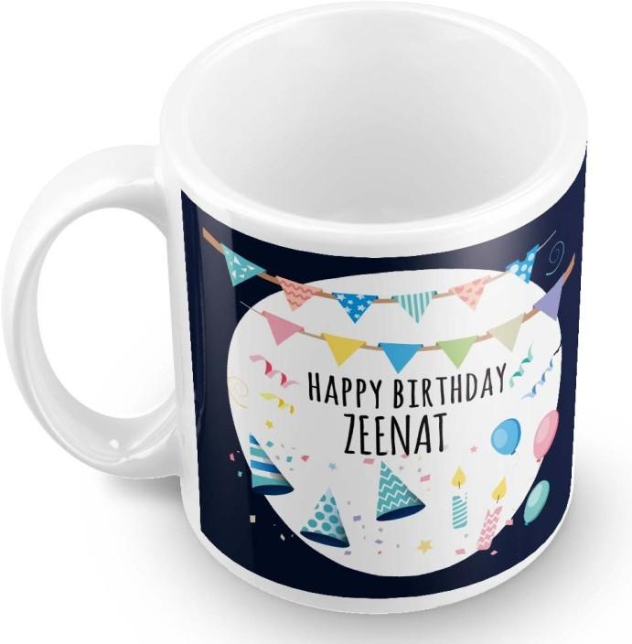 Posterchacha Zeenat Name Happy Birthday Gift Ceramic Mug Price in