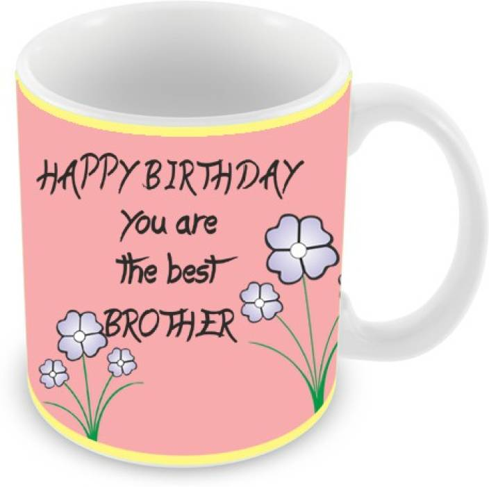 Everyday Gifts Happy Birthday Best Brother Ceramic Mug