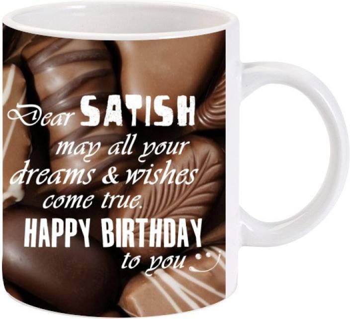 Lolprint Happy Birthday Satish Ceramic Mug