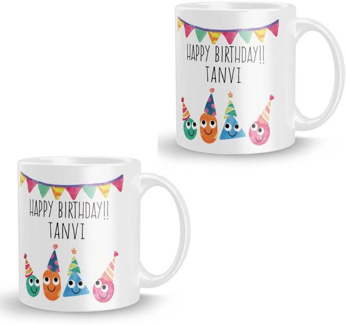 Posterchacha Tanvi Personalised Custom Name Happy Birthday Gift Tea And Coffee For Use Ceramic Mug 350 Ml Pack Of 2
