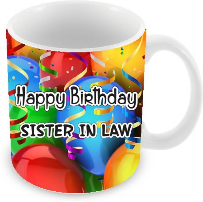Everyday Gifts Happy Birthday Sister In Law Ceramic Mug 325 Ml