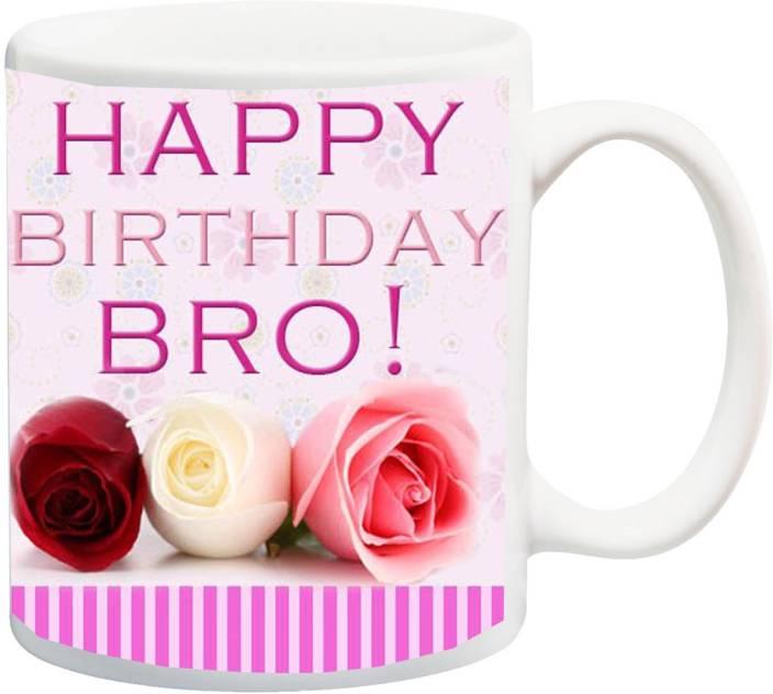 MEYOU Gift For Brother Buddy HomieHappy Birthday Bro Printed Ceramic Mug