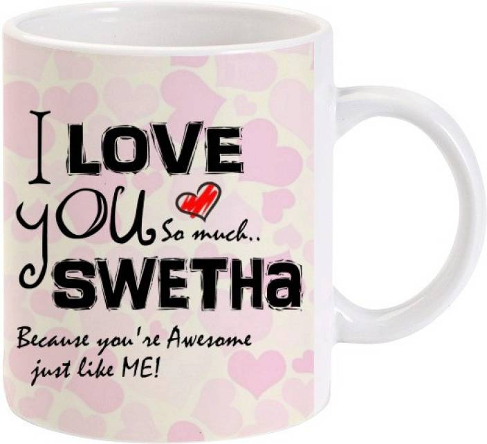 cc1ac243e59 Lolprint I Love You Swetha Ceramic Mug Price in India - Buy Lolprint ...